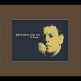 Songs from The Trilogy 1993 Philip Glass