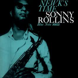 Newk's Time 2004 Sonny Rollins