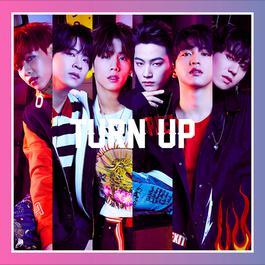 ฟังเพลงอัลบั้ม Turn Up (Complete Edition)