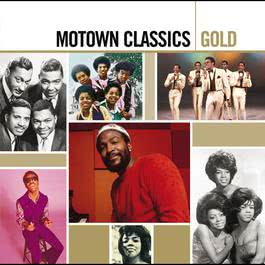 Motown Classics Gold 2006 Various Artists