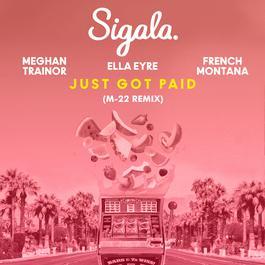 ฟังเพลงอัลบั้ม Just Got Paid (M-22 Remix)