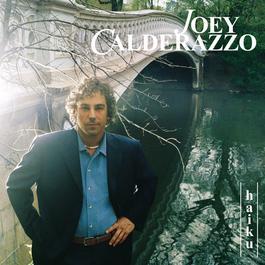 Haiku 2004 Joey Calderazzo