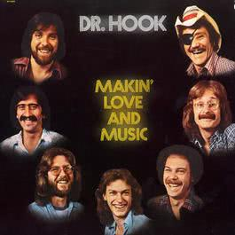 Makin' Love And Music 1995 Dr. Hook