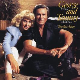 Together Again 2009 George Jones; Tammy Wynette