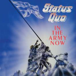 In The Army Now 1986 Status Quo