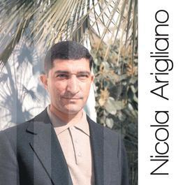 Nicola Arigliano: Solo Grandi Successi 2007 Nicola Arigliano