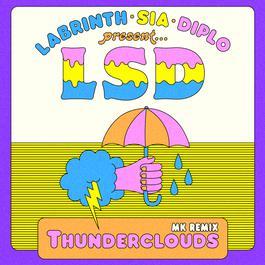 ฟังเพลงอัลบั้ม Thunderclouds (MK Remix)