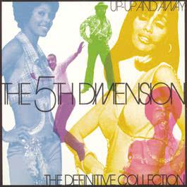 Up, Up And Away 1997 The Fifth Dimension
