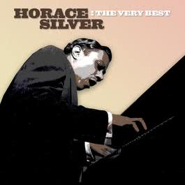 The Very Best 2004 Horace Silver