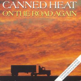 On The Road Again 1989 Canned Heat