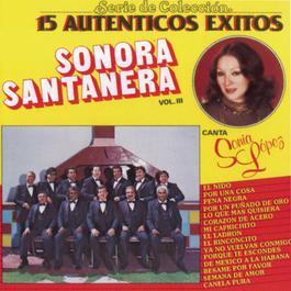 15 Auténticos Exitos, Vol. III Sonora Santanera 1993 Sonora Santanera
