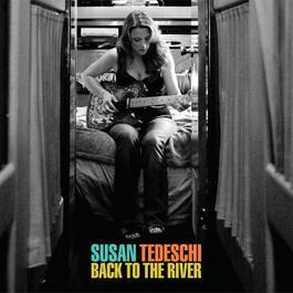 Back To The River 2008 Susan Tedeschi