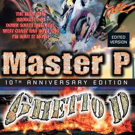 Ghetto D 2007 Master p