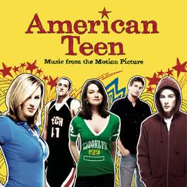 American Teen - Music From The Motion Picture 2008 Various Artists
