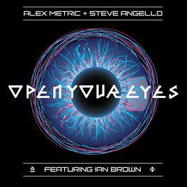 Open Your Eyes 2011 Alex Metric