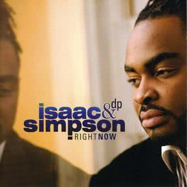 Right Now 2007 Isaac Simpson & Divine Providence