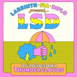 ฟังเพลงอัลบั้ม Thunderclouds (Lost Frequencies Remix)