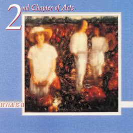 Hymns II 1991 2nd Chapter Of Acts