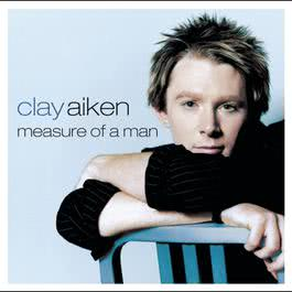 Measure Of A Man 2003 Clay Aiken
