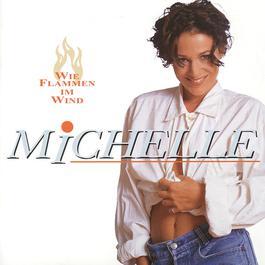 Wie Flammen Im Wind 1998 Michelle
