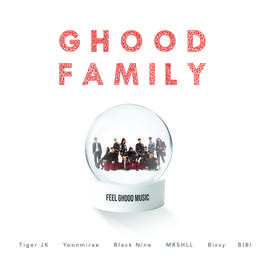 ฟังเพลงอัลบั้ม Ghood Family (feat. Bizzy, Black Nine, BIBI, MRSHLL)