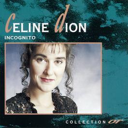 Incognito 1992 Céline Dion