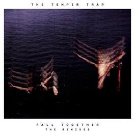 ฟังเพลงอัลบั้ม Fall Together (Remixes)