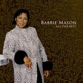 All The Best 2006 Babbie Mason
