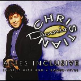 Alles inclusive - 14 neue Hits und 4 Bonus-Titel 1998 Dennie Christian