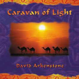 Caravan Of Light 2000 David Arkenstone
