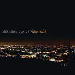 Valleyheart 2016 She Wants Revenge
