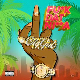 ฟังเพลงอัลบั้ม Fu*k Dat Ni**a