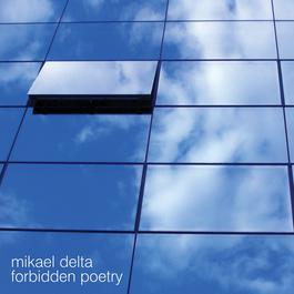 Forbidden Poetry 2006 Mikael Delta