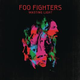 Wasting Light (Deluxe Version) 2011 Foo Fighters