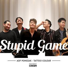 ฟังเพลงอัลบั้ม Stupid Game Feat. Tattoo Colour - Single