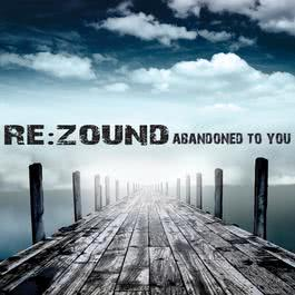 Abandoned To You 2007 Rezound