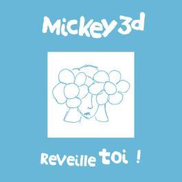 Réveille Toi 2006 Mickey 3D