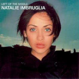 Left Of The Middle 1998 Natalie Imbruglia