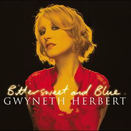 Bittersweet and Blue 2004 Gwyneth Herbert