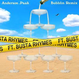 ฟังเพลงอัลบั้ม Bubblin (feat. Busta Rhymes) [Remix]