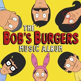 อัลบั้ม The Bob's Burgers Music Album