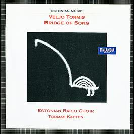 17 Estonian Wedding Songs : Many Gifts from The Bride 2004 Estonian Radio Choir & Toomas Kapten
