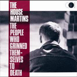 The People Who Grinned Themselves To Death 1987 The Housemartins