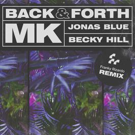 ฟังเพลงอัลบั้ม Back & Forth (Franky Rizardo Remix)