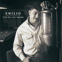 It's On The House 1997 Emilio Navaira