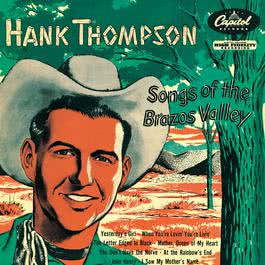 Songs Of The Brazos Valley 1956 Hank Thompson