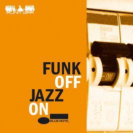 Jazz On 2007 Funk Off