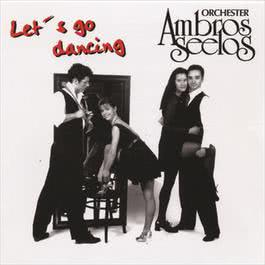 Let's Go Dancing 1996 Orchester Ambros Seelos