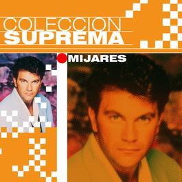 Coleccion Suprema 2007 Mijares