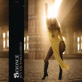 Run The World (Girls) 2011 Beyonce